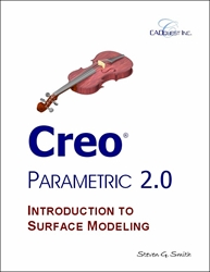 Creo Parametric 2.0 Introduction to Surface Modeling