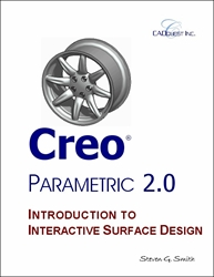 Creo Parametric 2.0 Introduction to Interactive Surface Design
