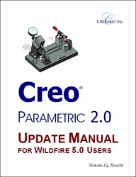 Creo Parametric 2.0 Update Manual for Wildfire 5 Users