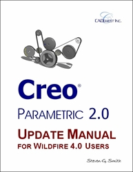 Creo Parametric 2.0 Update Manual for Wildfire 4 Users