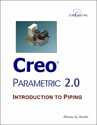 Creo Parametric 2.0 Introduction to Piping