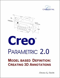 Creo Parametric 2.0 Model Based Definition