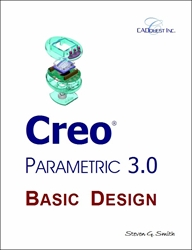 Creo Parametric 3.0 Basic Design