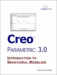 Creo Parametric 3.0 Introduction to Behavioral Modeling